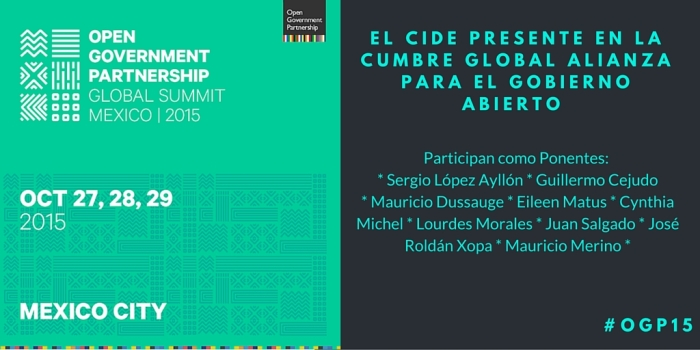 El CIDE presente en la Cumbre Global Alianza por el Gobierno Abierto